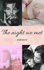 The night we met // larry stylinson by afakelarry