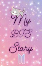 My BTS Story by sonjarmy_taetae