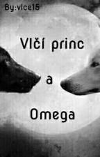 Vlčí princ a Omega /Dokončené\ by vlce15