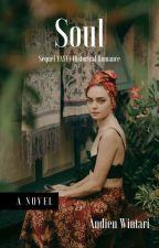 Soul | Abrela Bella | Sequel Of Yayi by AndienWintarii