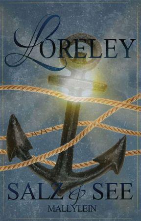 Loreley ~ Salz und See by Mallylein