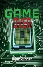 Game Over by PiperRunner