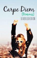 Carpe Diem (Random) by xpontaneous