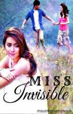 Miss Invisible (KathNiel) by msunknownimous