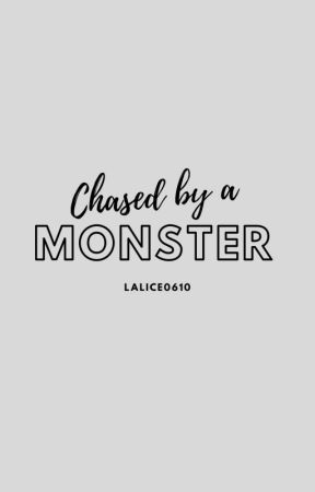 Chased by a Monster by lalice0610