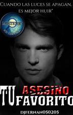Tu Asesino Favorito #PGA2019  {1º VOLUMEN} (CORRECCIÓN) by djfernan050205