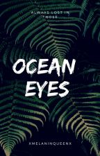 Ocean Eyes (BWWM) by CiaraBabe19