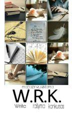 W.R.K ( Write. Rašymo. Konkursas) 2018 by magazine_reklama