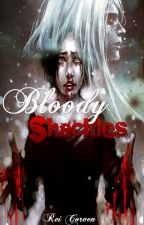 Bloody Shackles by ReiCorven1