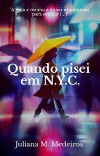 Quando pisei em N.Y.C. by tahaniglitter