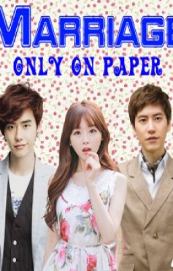 [Cho KyuHyun FanFiction] Marriage Only on Paper