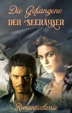 Die Gefangene der Seeräuber by Romanticclassic