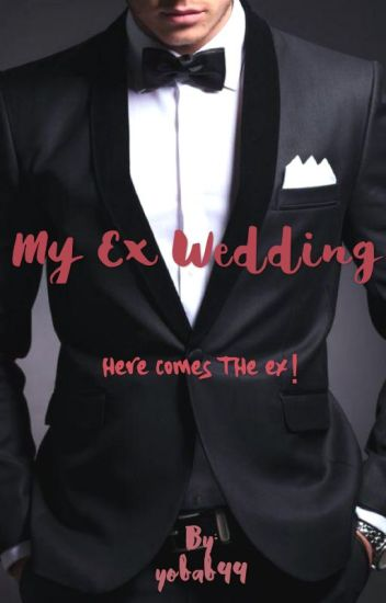 My Ex Wedding