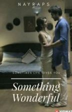 MaNan SS: Something Wonderful  by nayraps