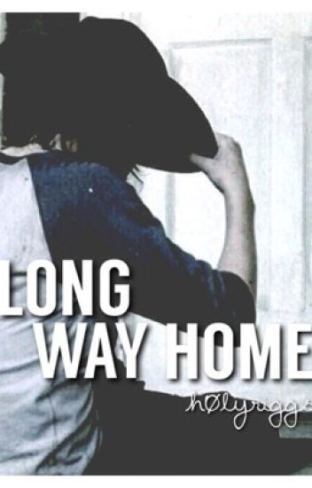 Long Way Home (A Carl Grimes Fanfic)