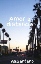 Amor a distancia by ABSantan0
