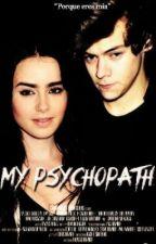 My Psychopath | Harry Styles by iharryxmontain