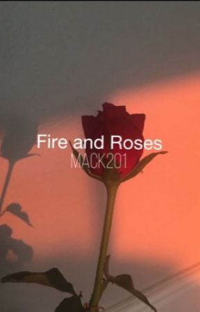 Fire and Roses by mack201