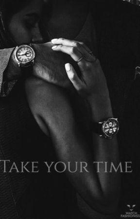 Take Your Time by Diamondashx