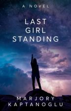 Last Girl Standing -- First 5 Chapters Sampler by marjoryk
