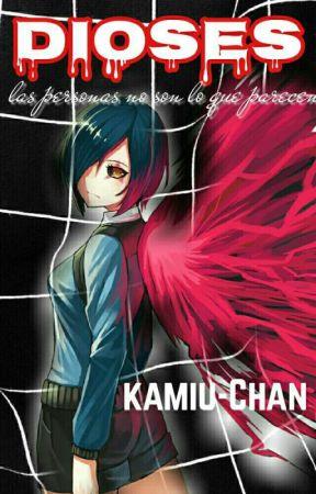 dioses by kamiu-chan