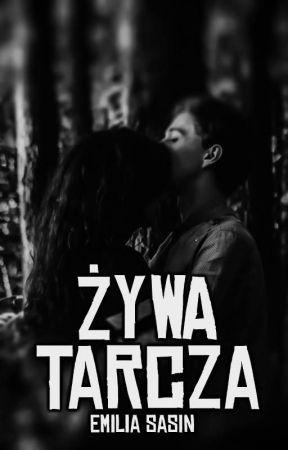 Żywa Tarcza//ZAWIESZONE by _TakaEmilia_