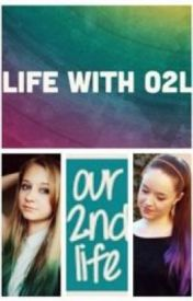 Life With O2L :) by GirlzRealm