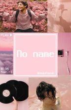 No name ;-; by BabyDosToddyn