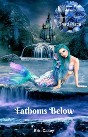Fathoms Below by erincasey09