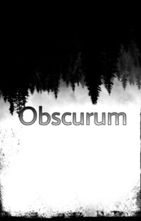 Obscurum  by bela_ohara