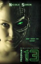 Program 13 (The Emile Reed Chronicles, 1) by NicoleSometimes