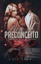 ALÉM DO PRECONCEITO by laisolly