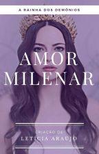 Amor Milenar by OLVADC