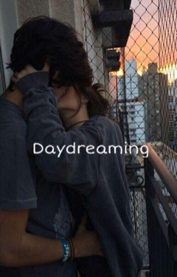 Daydreamin' // H.G
