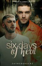 six day of heat » ziam version by zaynsborderz