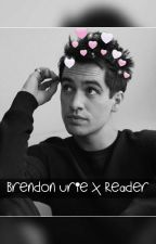 《Please, Don't Be Afraid》Brendon Urie x Reader by thatCutesyPie