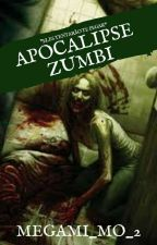 Apocalipse Zumbi - RPG by Megami_Mo_2