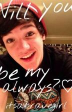 Will you be my always? (Aaron Carpenter) by itsabravegirl