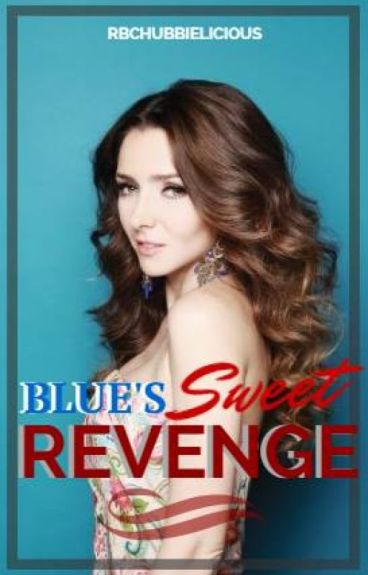 Blue's Sweet Revenge