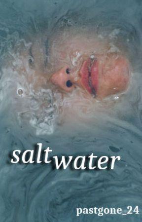salt water by pastgone_24