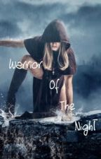 Warriors of the night by belongingsofcabin13