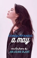 Conquistando a May [3] by Ari-Blue
