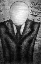 Creepypastas by WendyRodriguez954
