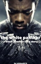 the white panther - a black panther love story by mickeyd616