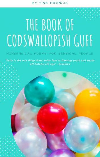 The Book of Codswallopish Guff