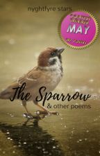 The Sparrow & Other Poems by Nyghtfyre_Stars