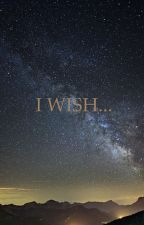 I Wish by rex_specter