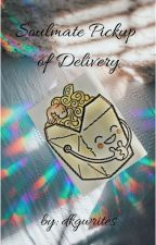 Soulmate  - Pickup or Delivery by DKGwrites
