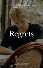 REGRETS. (Mark x Haechan) by neostationed
