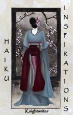 Haiku Inspirations© by knightwriter